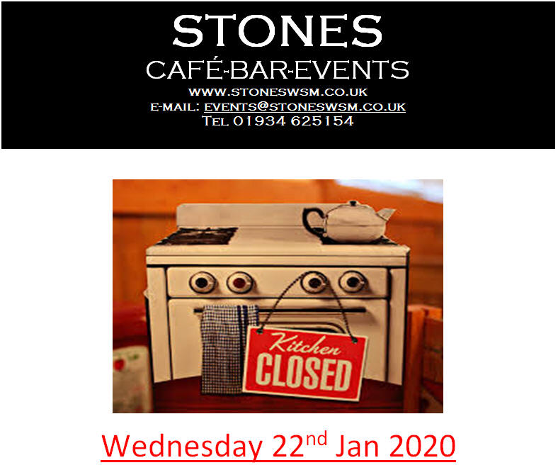 Closed Kitchen Wednesday 22nd Jan 2020